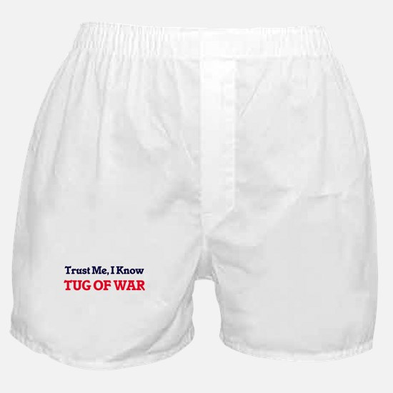 Trust Me, I know Tug Of War Boxer Shorts