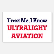 Trust Me, I know Ultralight Aviation Decal