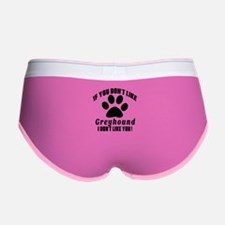 If You Don't Like Greyhound Dog Women's Boy Brief