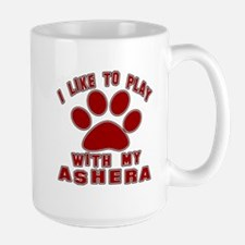 I Like Play With My Ashera Cat Large Mug