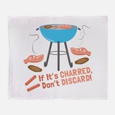 If Its Charred Throw Blanket