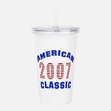 American Classic 2007 Acrylic Double-wall Tumbler