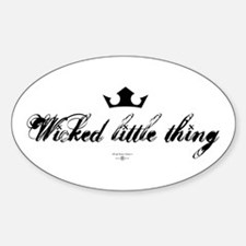Wicked Little Thing Oval Decal