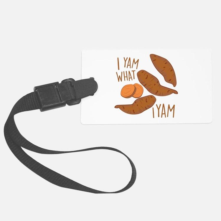 I Yam Luggage Tag