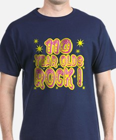 110 Year Olds Rock ! T-Shirt