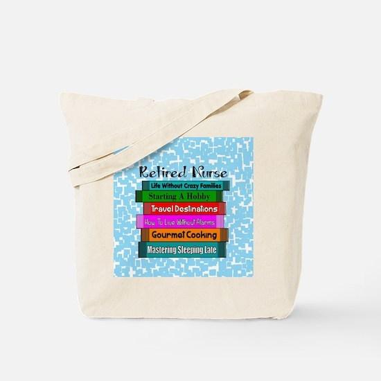 Retired Nurse Books Tote Bag