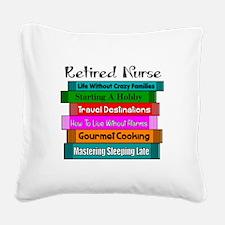 Retired Nurse Books Square Canvas Pillow