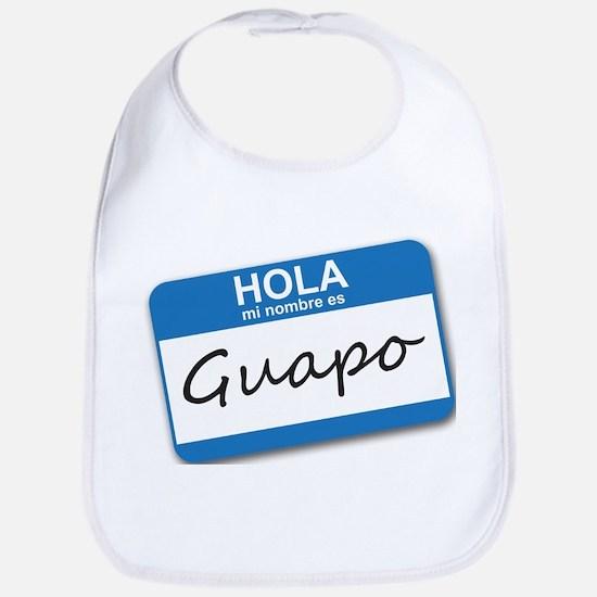 Hola Mi Nombre Es Guapo Bib