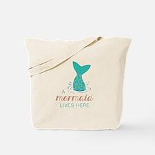 Mermaid Lives Here Tote Bag