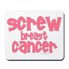 Screw Breast Cancer 1 Mousepad