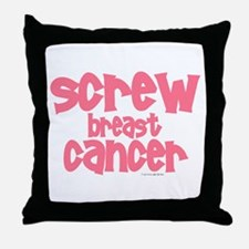 Screw Breast Cancer 1 Throw Pillow
