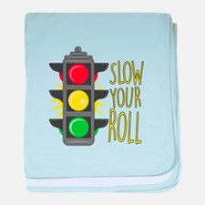 Slow Your Roll baby blanket