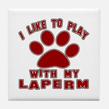 I Like Play With My LaPerm Cat Tile Coaster