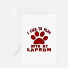 I Like Play With My LaPerm Cat Greeting Card