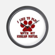 I Like Play With My Kurilian Bobtail Ca Wall Clock