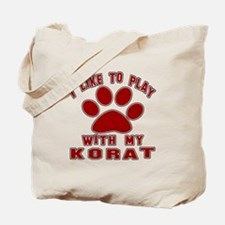 I Like Play With My Korat Cat Tote Bag