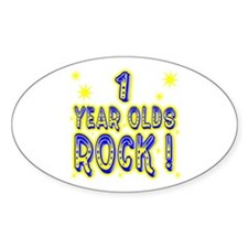 1 Year Olds Rock ! Oval Decal