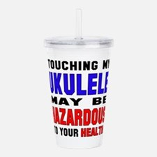 Touching my Ukulele Ma Acrylic Double-wall Tumbler