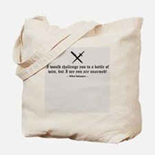 A Battle of Wits Tote Bag