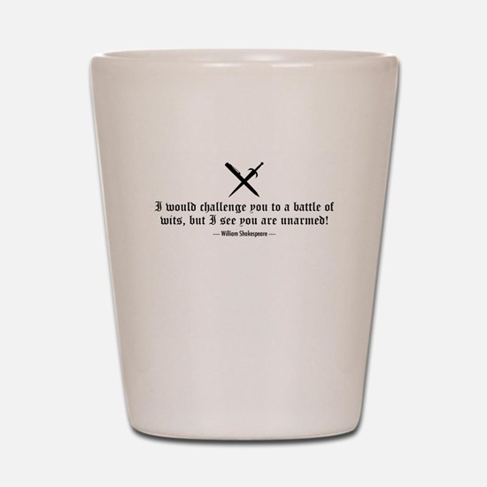 A Battle of Wits Shot Glass