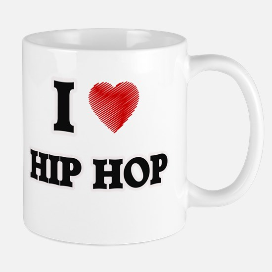 I Love Hip Hop Mugs