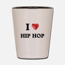 I Love Hip Hop Shot Glass