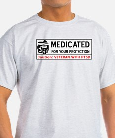 Medicated for Your Protection - PTSD T-Shirt