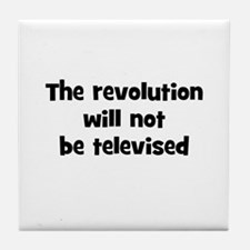 The revolution will not be te Tile Coaster