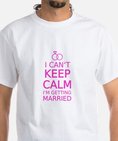 I cant keep calm, Im getting married T-Shirt