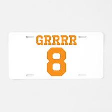 GRRRRR 8 Aluminum License Plate