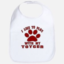I Like Play With My Toyger Cat Bib