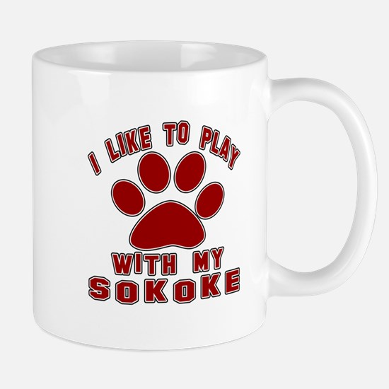 I Like Play With My Sokoke Cat Mug