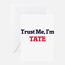 Trust Me, I'm Tate Greeting Cards