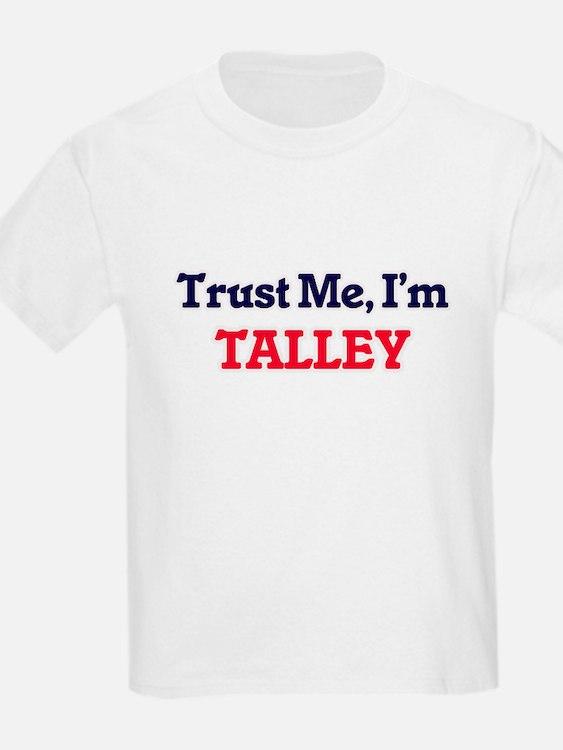 Trust Me, I'm Talley T-Shirt