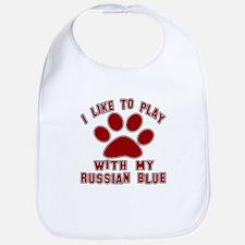 I Like Play With My Russian Blue Cat Bib