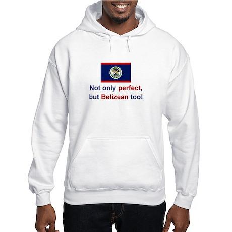 Perfect Belizean Hooded Sweatshirt