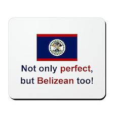 Perfect Belizean Mousepad