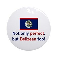 Perfect Belizean Ornament (Round)