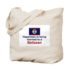 Happily Married to a Belizean Tote Bag