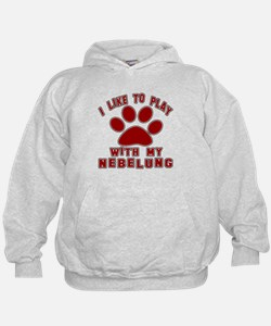 I Like Play With My Nebelung Cat Hoodie