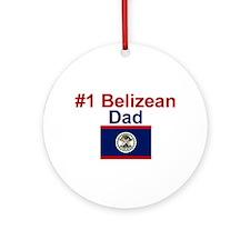#1 Belizean Dad Ornament (Round)