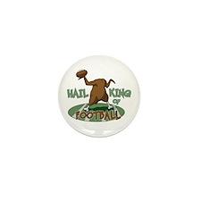 Hail King Of Football Mini Button (10 pack)