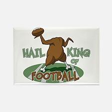 Hail King Of Football Rectangle Magnet