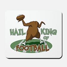 Hail King Of Football Mousepad