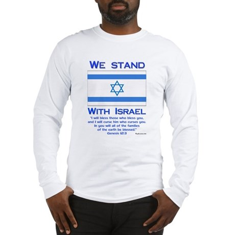 We Stand With Israel Long Sleeve T-Shirt