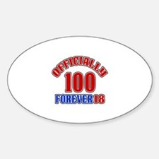 Officially 100 Forever 18 Sticker (Oval)