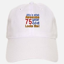 This Is What Awesome 75 Year Old Looks Like Baseball Baseball Cap
