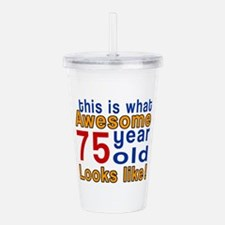 This Is What Awesome 7 Acrylic Double-wall Tumbler