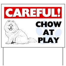 Careful Chow At Play Yard Sign