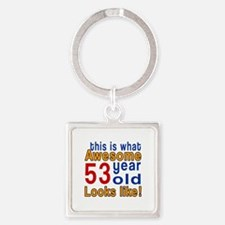 This Is What Awesome 53 Year Old L Square Keychain
